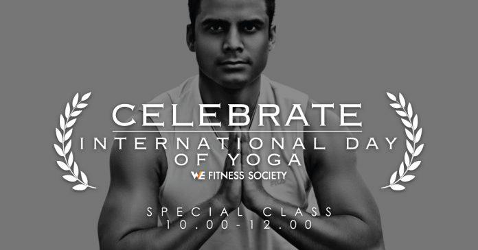 WE Fitness celebrate International Day of Yoga.